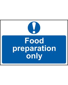 Food Preparation Only Sign