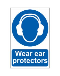 Wear Ear Protectors Sign
