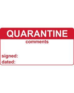 Quarantine & Comments Labels